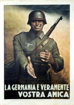 La Germania è veramente vostra amica. Un soldato germanico sorridente con una mano sul cuore porge l'altra amichevolmente. (Illustrazione di Boccasile)