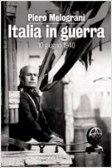 Italia in guerra. 10 giugno 1940