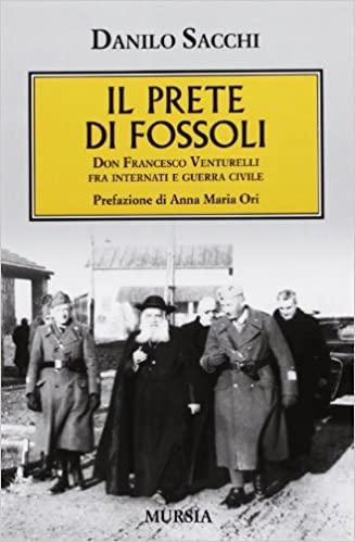 Il prete di Fossoli. Don Francesco Venturelli