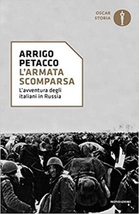 L'armata scomparsa. L'avventura degli italiani in Russia